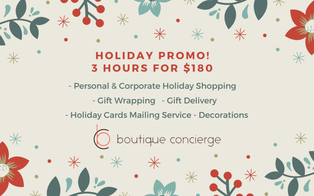 Get the Holiday help you need with our once a year promo!